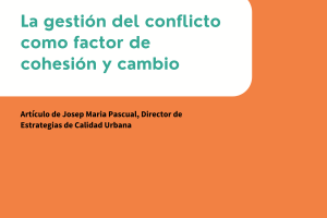 La gestión del conflicto como factor de cohesión y cambio